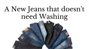 A New Jeans that doesn't need Washing