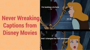25 Nerve Wreaking Captions from Disney Movies (It's Hilarious)