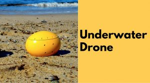 This Girl Created an Underwater Drone and its Brilliant
