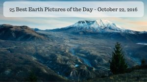 25 Best Earth Pictures of the Day - October 22, 2016