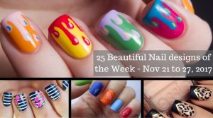25 Beautiful Nail designs of the Week - Nov 21 to 27, 2017