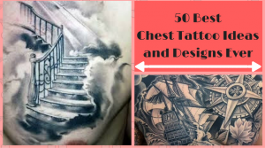 50 Best Chest Tattoo Ideas and Designs Ever