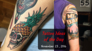 Tattoo Ideas of the Day - November 23 , 2016