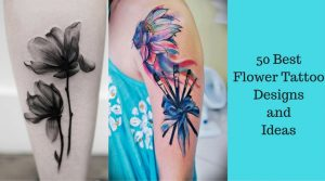 50 Best Flower Tattoo Designs and Ideas